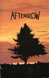 Afterglow: A Collection of Short Stories and Poems
