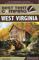 Best in Tent Camping, West Virginia 3rd ed.