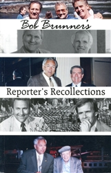 Bob Brunner's A Reporter's Recollections (Autographed)
