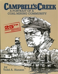 Campbell's Creek: A Portrait Of A Coal Mining Community