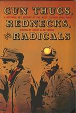 Gun Thugs, Rednecks, and Radicals