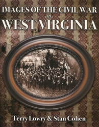 Images of the Civil War in West Virginia (Autographed)