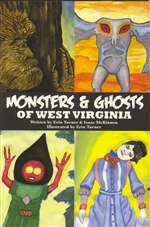 Monsters and Ghosts of West Virginia