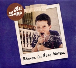 Raised On Hose Water CD