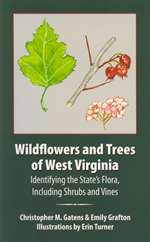Wildflowers and Trees of West Virginia