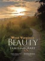 West Virginia Beauty: Familiar & Rare