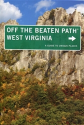 West Virginia: Off the Beaten Path, 8th edition