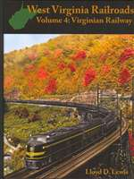 West Virginia Railroads Volume 4: Virginian Railway